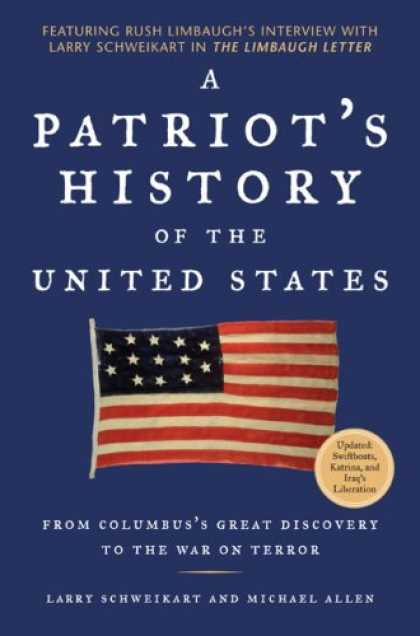 History Books - A Patriot's History of the United States: From Columbus's Great Discovery to the