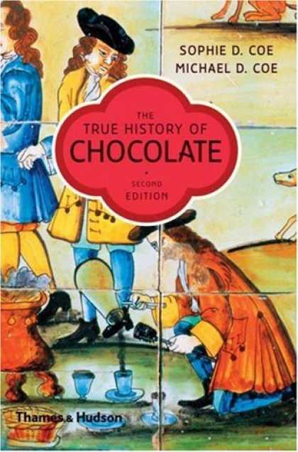 History Books - The True History of Chocolate, Second Edition