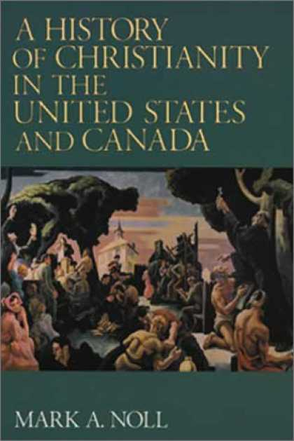 History Books - A History of Christianity in the United States and Canada