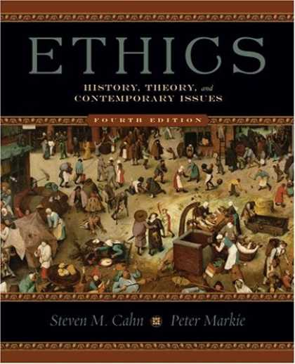 History Books - Ethics: History, Theory, and Contemporary Issues