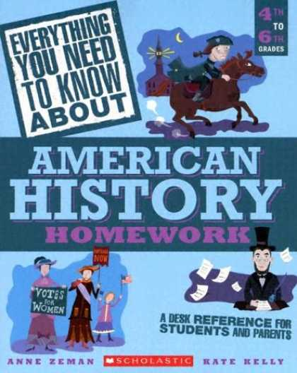History Books - Everything You Need to Know about American History Homework: 4th to 6th Grades