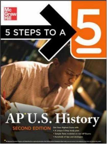History Books - 5 Steps to a 5 AP U.S. History, Second Edition (5 Steps to a 5 on the Advanced P