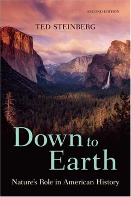 History Books - Down to Earth: Nature's Role in American History