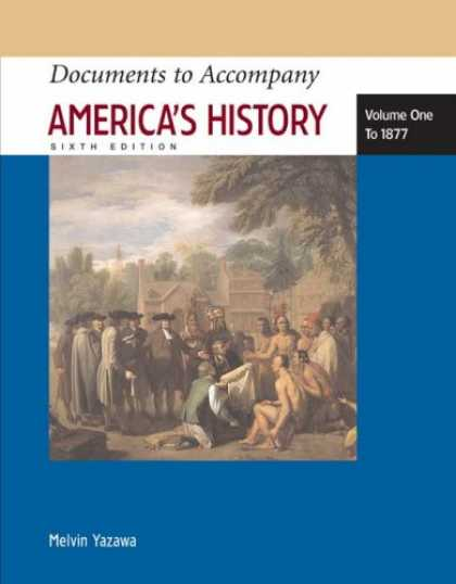 History Books - Documents to Accompany America's History, Volume One: To 1877