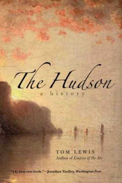 History Books - The Hudson: A History