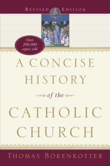 History Books - A Concise History of the Catholic Church