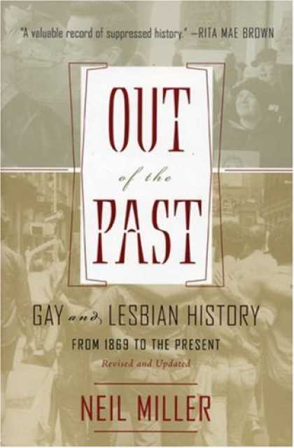 History Books - Out of the Past: Gay and Lesbian History from 1869 to the Present