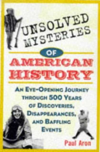 History Books - Unsolved Mysteries of American History: An Eye-Opening Journey through 500 Years