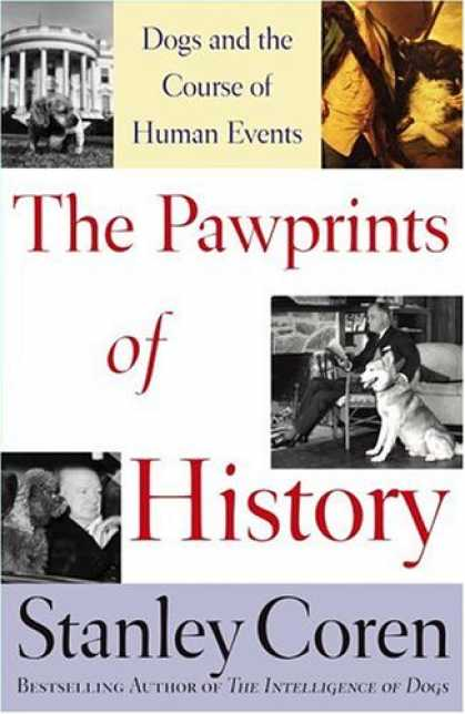 History Books - The Pawprints of History: Dogs and the Course of Human Events