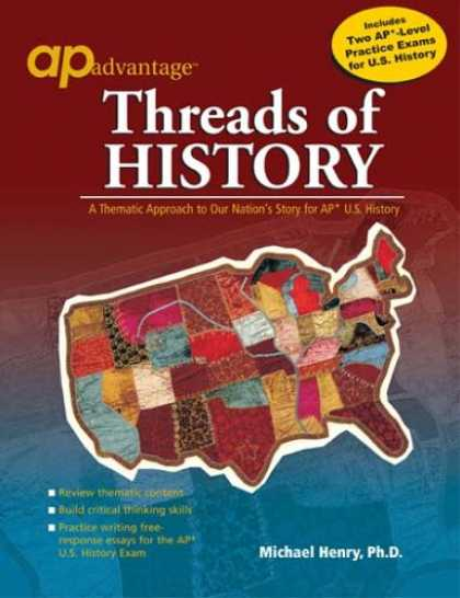 History Books - Threads of History: A Thematic Approach to Our Nation's Story for AP U.S. Histor