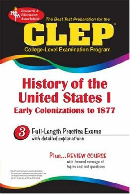 History Books - CLEP History of the United States I (REA) (Test Preps)