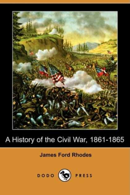 History Books - A History of the Civil War, 1861-1865 (Dodo Press)
