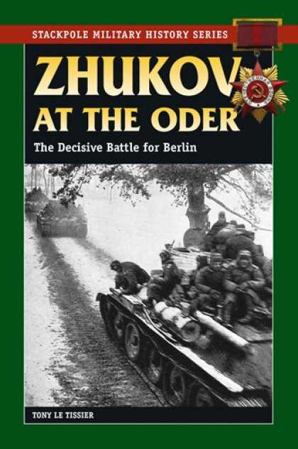 History Books - Zhukov at the Oder: The Decisive Battle for Berlin (Stackpole Military History S