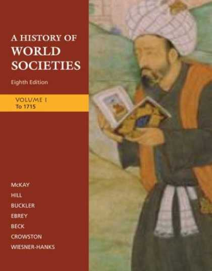 History Books - A History of World Societies: Volume 1: To 1715