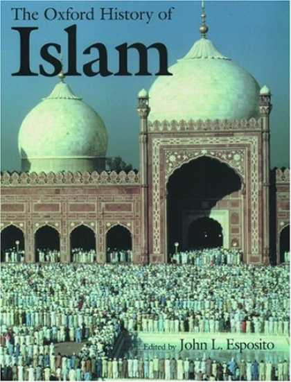 History Books - The Oxford History of Islam
