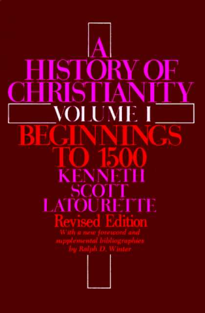 History Books - A History of Christianity, Volume 1: Beginnings to 1500 (Revised)