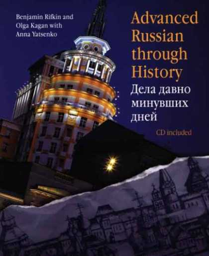 History Books - Advanced Russian Through History (CD included)