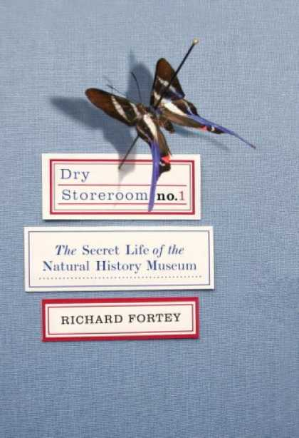 History Books - Dry Storeroom No. 1: The Secret Life of the Natural History Museum