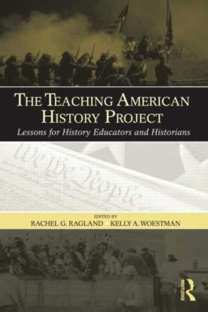 History Books - The Teaching American History Project: Lessons for History Educators and Histori