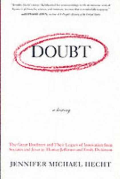 History Books - Doubt: A History: The Great Doubters and Their Legacy of Innovation from Socrate