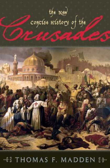 History Books - The New Concise History of the Crusades (Critical Issues in History)