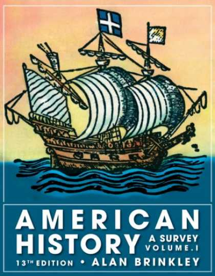 History Books - American History: A Survey, Volume 1