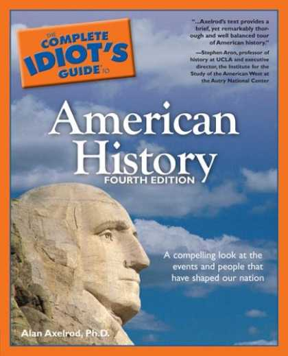 History Books - The Complete Idiot's Guide to American History, 4th Edition