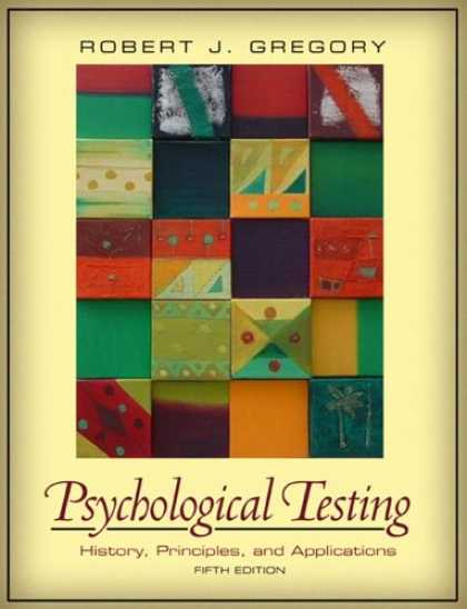 History Books - Psychological Testing: History, Principles, and Applications (5th Edition) (MySe