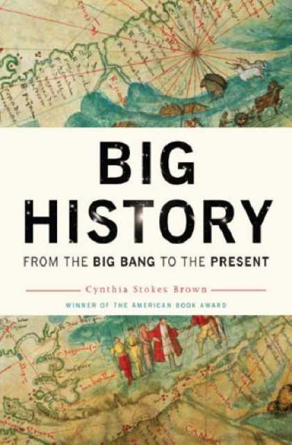 History Books - Big History: From the Big Bang to the Present