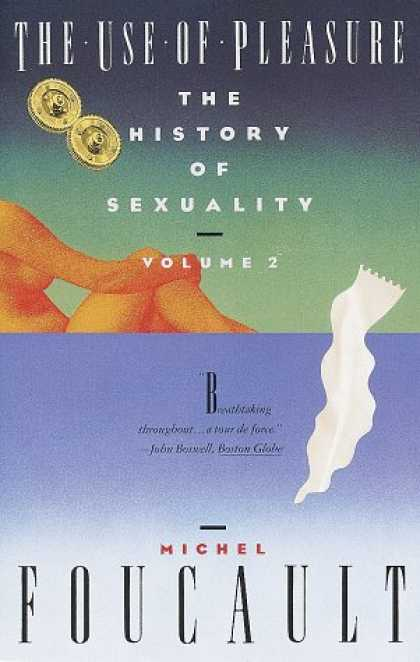 History Books - The History of Sexuality, Vol. 2: The Use of Pleasure
