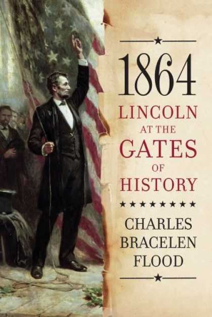 History Books - 1864: Lincoln at the Gates of History