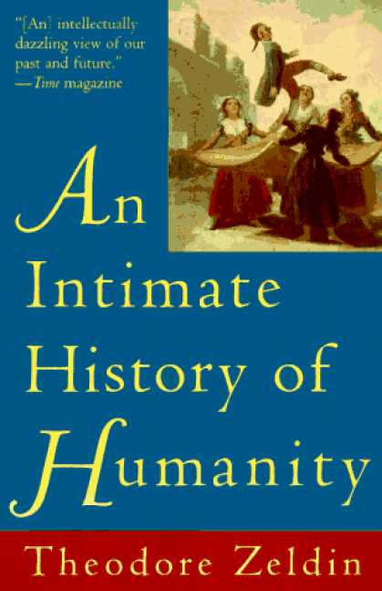 History Books - Intimate History of Humanity, An