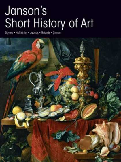 History Books - Janson's A Short History of Art: Eighth Edition