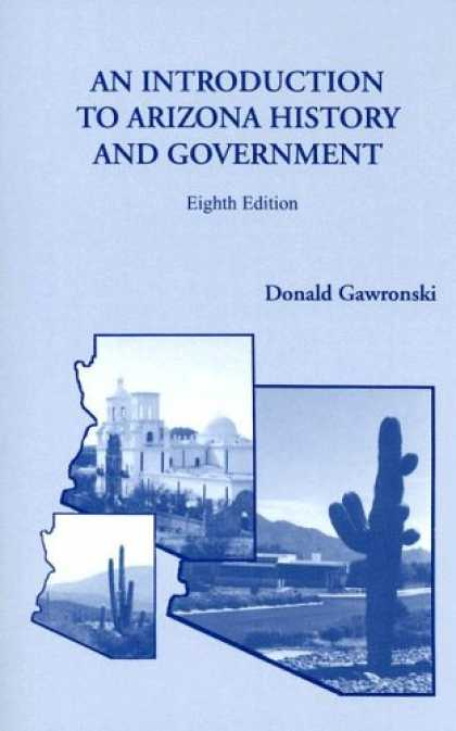 History Books - Introduction to Arizona History and Government