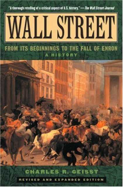 History Books - Wall Street: A History: From Its Beginnings to the Fall of Enron
