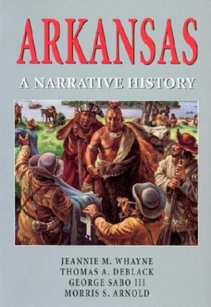 History Books - Arkansas: A Narrative History