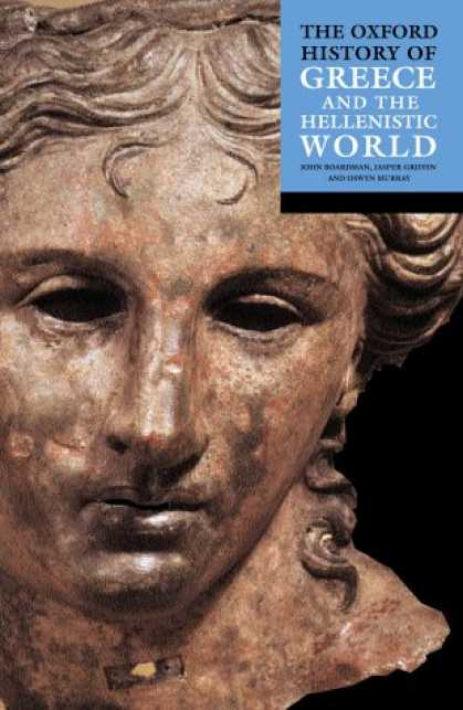 History Books - The Oxford History of Greece & the Hellenistic World