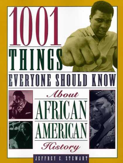 History Books - 1001 Things Everyone Should Know About African American History