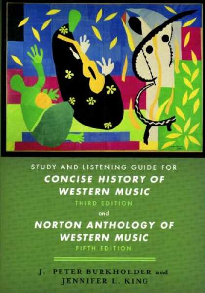History Books - Study and Listening Guide: for Concise History of Western Music, Third Edition a