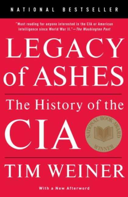 History Books - Legacy of Ashes: The History of the CIA