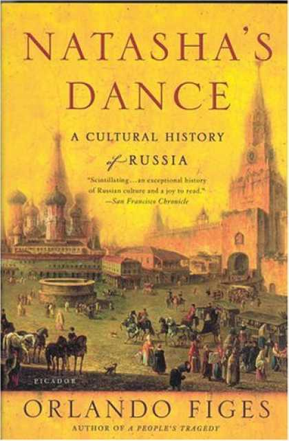 History Books - Natasha's Dance: A Cultural History of Russia