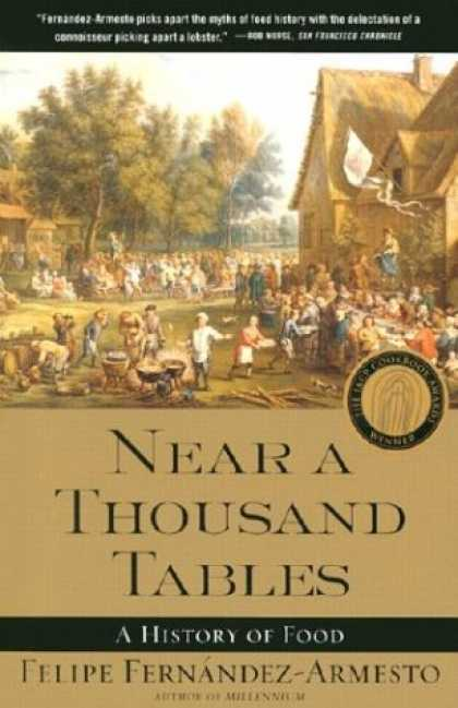 History Books - Near a Thousand Tables : A History of Food