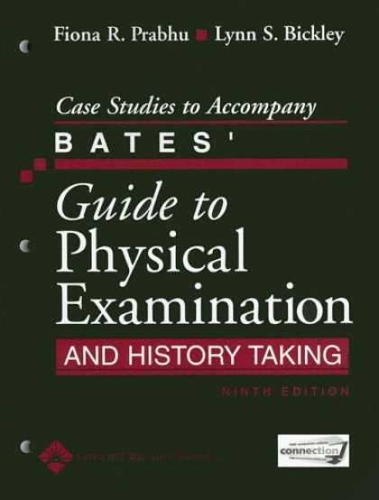 History Books - Case Studies to Accompany Bates' Guide to Physical Examination and History Takin