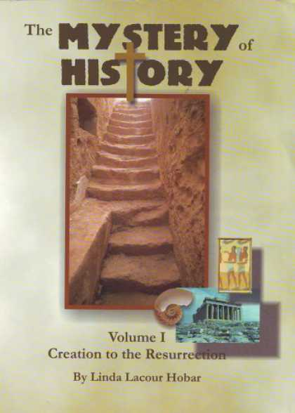History Books - Mystery of History Vol 1