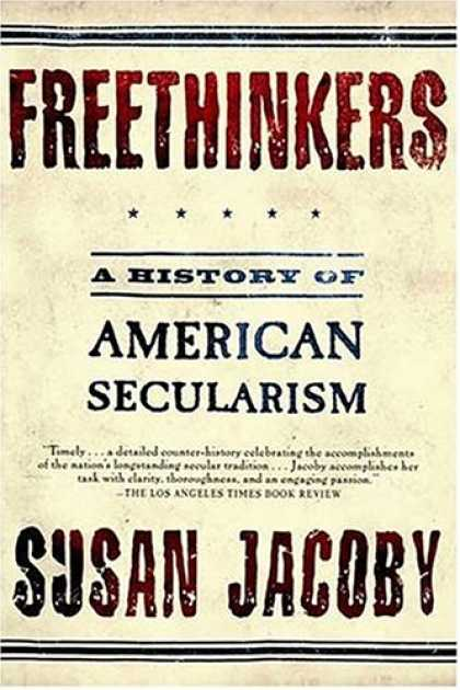 History Books - Freethinkers: A History of American Secularism