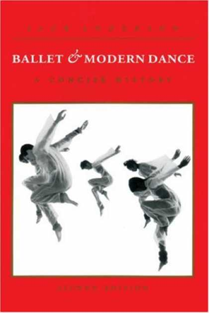 History Books - Ballet and Modern Dance: A Concise History
