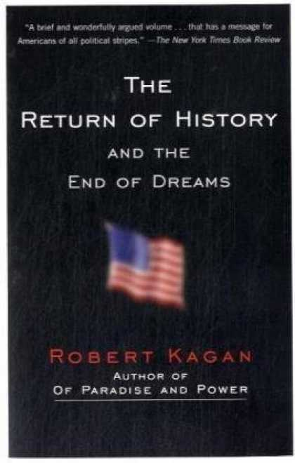 History Books - The Return of History and the End of Dreams (Vintage)