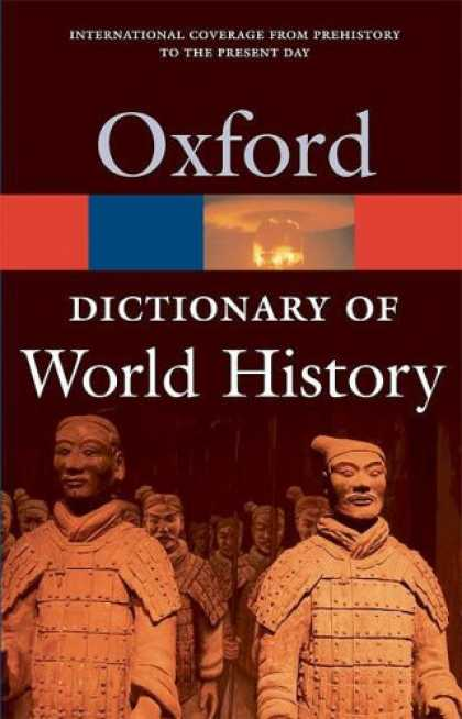 History Books - A Dictionary of World History (Oxford Paperback Reference)