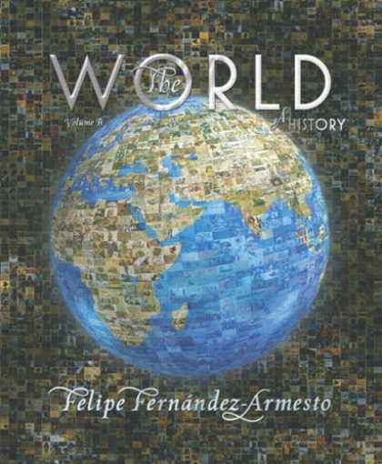 History Books - The World: A History, Volume B (from 1000 to 1800)