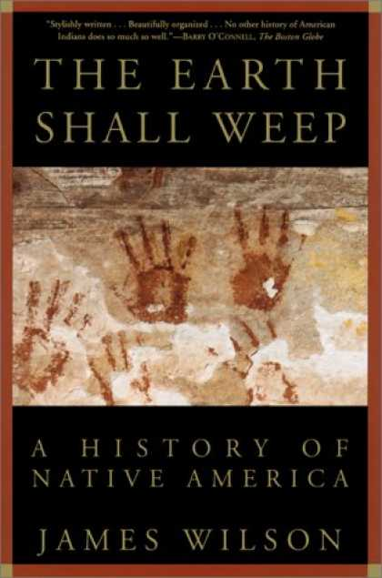 History Books - The Earth Shall Weep: A History of Native America